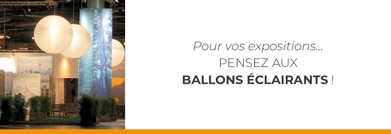 Enseigne haute pour vos expositions : Le Ballon éclairant !