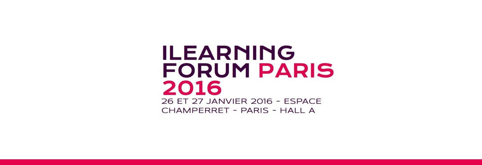 Salon ILearning forum Paris 2016